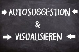 Autosuggestion und Visualisieren im Autogenen Training